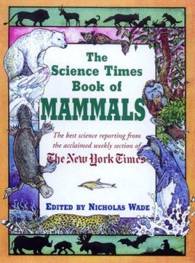 The Science Times Book of Mammals