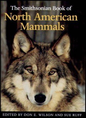 The Smithsonian Book of North American Mammals