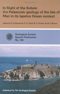 In Sight of the Suture: Palaeozoic Geology of the Isle of Man in its Lapetus Ocean Context