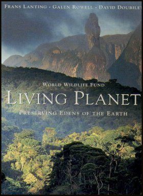 Living Planet: Preserving Edens of the Earth