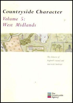 Countryside Character: The Character of England's Natural and Man Made Landscape: Volume 5