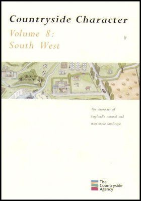 Countryside Character: The Character of England's Natural and Man Made Landscape: Volume 8
