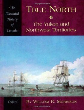True North: Yukon and Northwest Territories