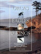 Orcas, Eagles and Kings