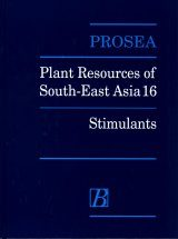PROSEA, Volume 16: Stimulants