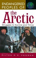 Endangered Peoples of the Arctic