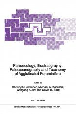 Paleoecology, Biostratigraphy, Paleoceanography and Taxonomy of Agglutinated Foraminifera