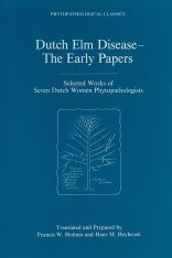 Dutch Elm Disease - The Early Papers