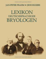 Lexikon Deutschsprachiger Bryologen [Lexicon of German-Speaking Bryologists]