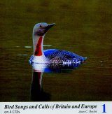 Bird Songs and Calls of Britain and Europe, Volume 1: Divers to Raptors