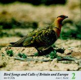 Bird Songs and Calls of Britain and Europe, Volume 2: Gamebirds to Sandgrouse