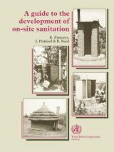 A Guide to the Development of On-Site Sanitation