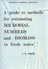 A Guide to Methods for Estimating Microbial Numbers and Biomass in Fresh Water