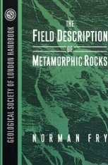 Field Description of Metamorphic Rocks