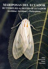 Butterflies & Moths of Ecuador / Mariposas del Ecuador, Volume 20 Image