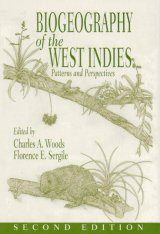 Biogeography of the West Indies: Patterns and Perspectives