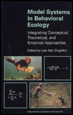 Model Systems in Behavioural Ecology