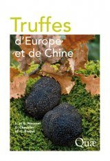 Truffes d'Europe et de Chine [Truffles of Europe and China]