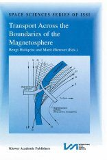 Transport Across the Boundaries of the Magnetosphere: Proceedings of an ISSI Workshop, October 1-5, 1996, Bern, Switzerland