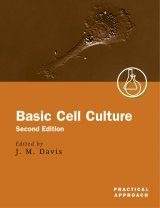 Basic Cell Culture: A Practical Approach