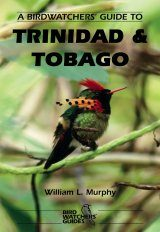 A Birdwatchers' Guide to Trinidad and Tobago Image