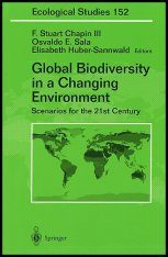 Global Biodiversity in a Changing Environment: Scenarios for the 21st Century