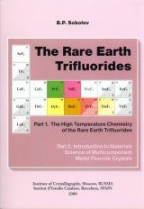 The Rare Earth Trifluorides, Part 1: The High Temperature Chemistry of the Rare Earth Trifluorides
