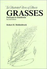The Illustrated Flora of Illinois, Grasses: Panicum to Danthonia