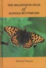 The Millennium Atlas of Suffolk Butterflies