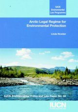 Arctic Legal Regime for Environmental Protection Image