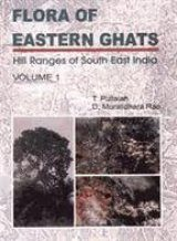 Flora of Eastern Ghats: Hill Ranges of Southeast India, Volume 1