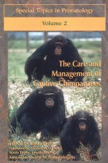 The Care and Management of Captive Chimpanzees