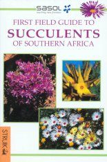 First Field Guide to Succulents of Southern Africa