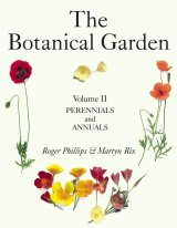 The Botanical Garden, Volume 2: Perennials and Annuals
