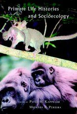 Primate Life Histories and Socioecology