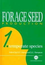 Forage Seed Production, Volume 1