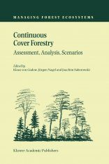 Continuous Cover Forestry: Assessment, Analysis, Scenarios