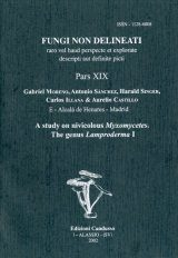 Fungi non Delineati 19: A Study on Nivicolous Myxomycetes, the Genus Lamproderma I [English / Spanish]