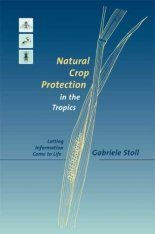 Natural Crop Protection in the Tropics