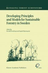 Developing Principles and Models for Sustainable Forestry in Sweden