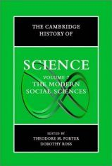The Cambridge History of Science, Volume 7: The Modern Social Sciences
