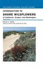 Introduction to Shore Wildflowers of California. Oregon, and Washington