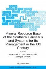 Mineral Resource Base of the Southern Caucasus and Systems for its Management in the XXIst Century