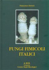 Fungi Fimicoli Italici [English / Italian]