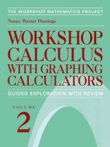 Workshop Calculus with Graphing Calculators. Volume 2 Image