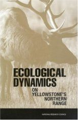 Ecological Dynamics on Yellowstone's Northern Range
