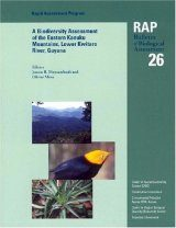 A Biodiversity Assessment of the Eastern Kanuku Mountains, Lower Kwitaro River, Guyana
