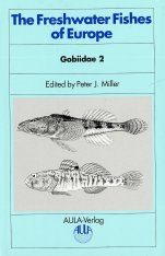 The Freshwater Fishes of Europe, Volume 8, Part II: Gobiidae 2