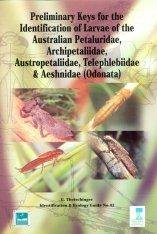 Preliminary Key for the Identification of Larvae of the Australian Petaluridae, Archipetaliidae, Austropetaliidae, Telephlebiidae & Aeshnidae (Odonata)