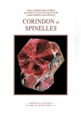 Corindon et Spinelles: Histoire, Cristallographie, Minéralogie, Gemmologie, Gisements, Utilisations, Synthèse [Corundum and Spinel: History, Crystallography, Mineralogy, Gemology, Deposits, Uses, Synthesis]